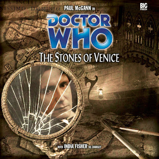Big Finish Doctor Who The Stones of Venice