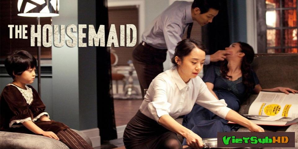 Phim Người Hầu Gái VietSub HD | The Housemaid 2010