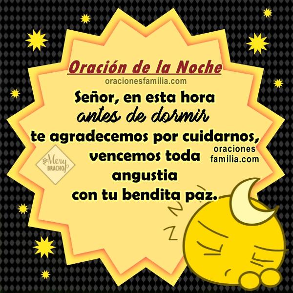 http://www.oracionesfamilia.com/2017/07/oracion-corta-de-la-noche-para-dormir.html