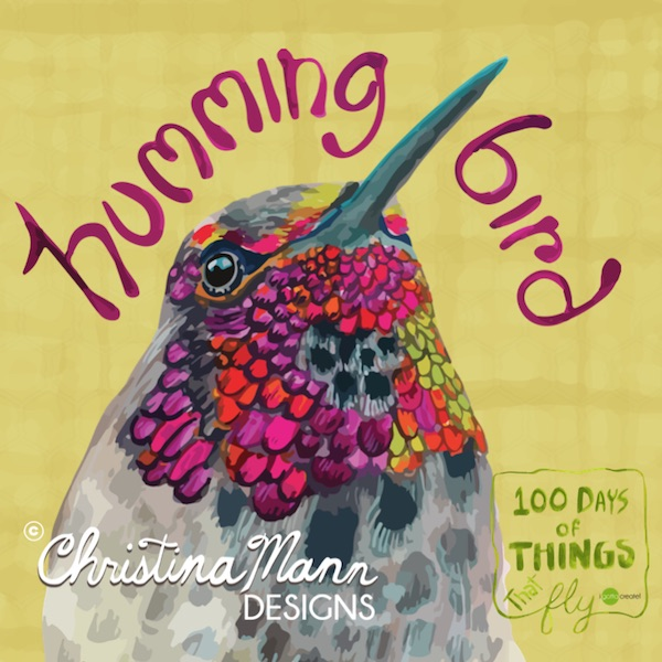 Hummingbird. 100 Days of Things that Fly by Christina Mann Designs on Instagram @igottacreate