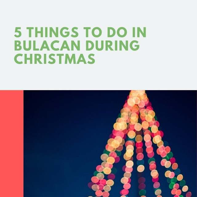 Things to do in Bulacan during Christmas