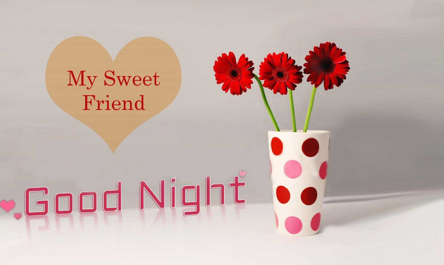 My Sweet Friend, Good Night