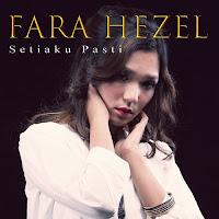 Download Unduh Lagu Mp3 Fara Hezel - Setiaku Pasti