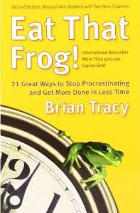 Eat That Frog Great Ebook, Self Improvement, Secrets Of Life, Personality Development, Motivational Ebook, How To Get Everything From Life, Brian Tracy