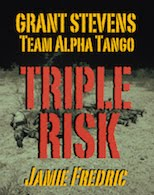 TRIPLE RISK (#13 in Navy SEAL Grant Stevens Series)
