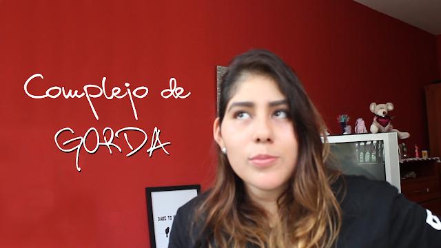 EL COMPLEJO DE GORDA [VÍDEO]