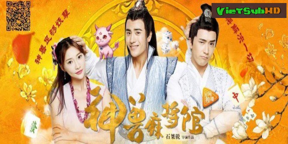 Phim Thần Thú Ma Tương Quán Tập 16/16 VietSub HD   Insect Mahjong Museum 2017