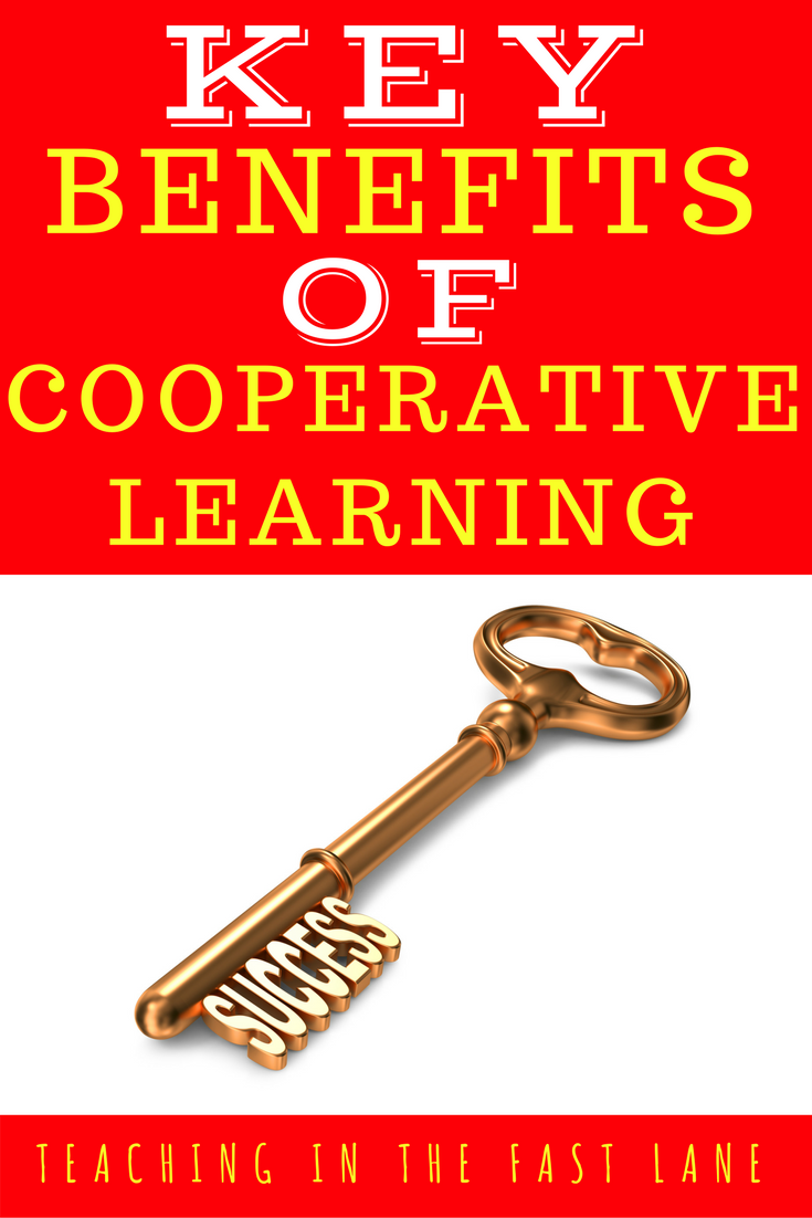 Cooperative Learning Key Benefits from Teaching in the Fast Lane