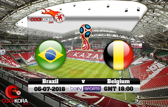 مشاهدة مباراة البرازيل وبلجيكا اليوم 6-7-2018 بي أن ماكس كأس العالم 2018