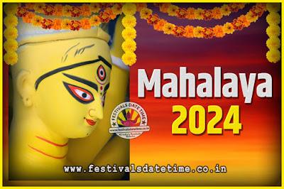 2024 Mahalaya Puja Date and Time Kolkata, 2024 Mahalaya Calendar