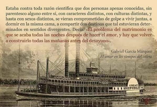 Gabriel Garcia Marquez Frases Del Amor En Los Tiempos Del Colera