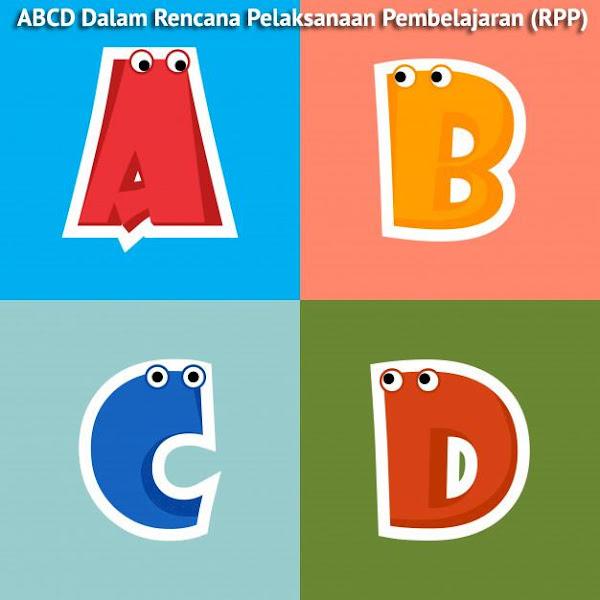 ABCD Dalam Rencana Pelaksanaan Pembelajaran (RPP)