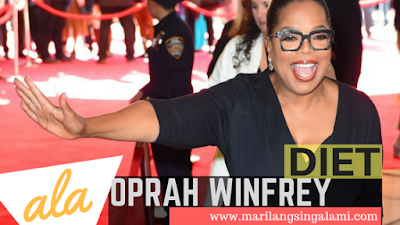 Tips Diet ala Oprah Winfrey