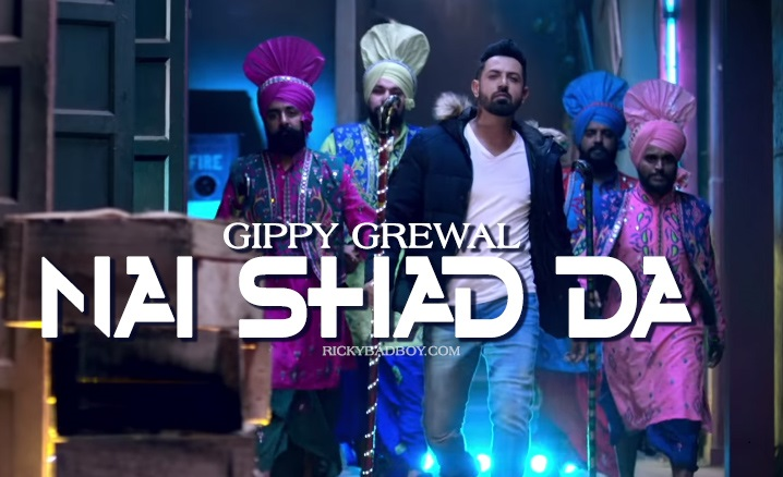 Nai Shad Da Lyrics - Gippy Grewal | Model Natasa Stankovic