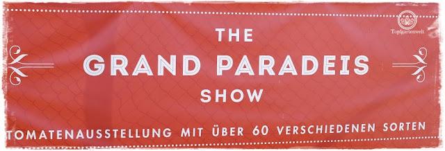 Gartenblog Topfgartenwelt The Grand Paradeis Show: Tomatenausstellung 60 verschiedene Tomatensorten in Neumarkt am Wallersee