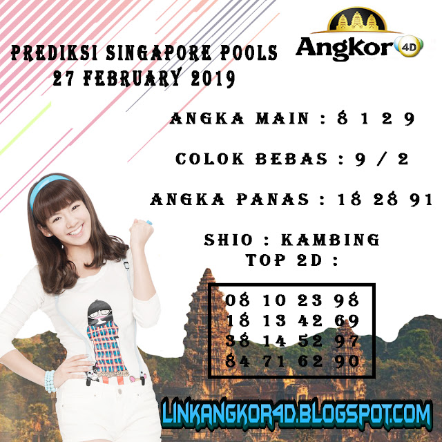 PREDIKSI SINGAPORE POOLS 27 FEBRUARY 2019