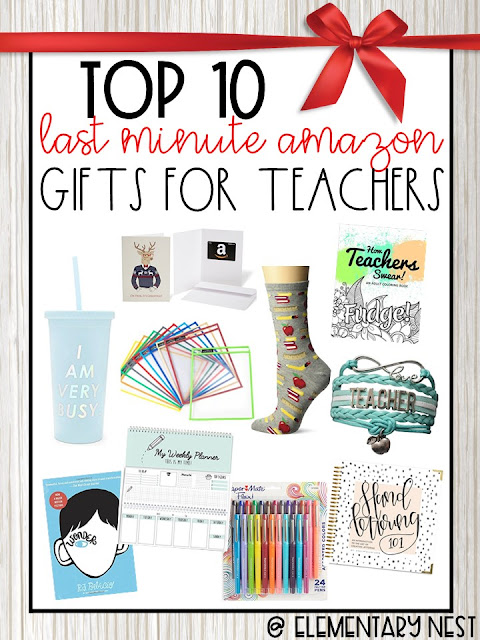 Teacher Gifts- top 10 last minute gifts you can get on Amazon