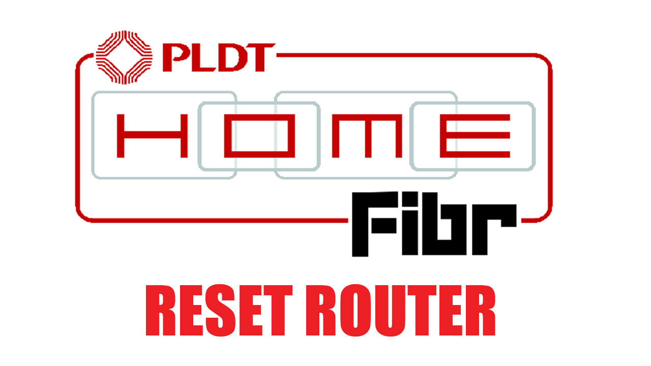 How to Reset PLDT Home Fibr Router - TechProbSolution