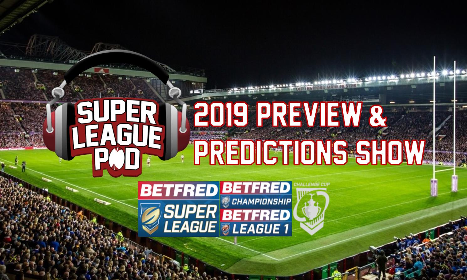Super League Pod Blog: January 2019