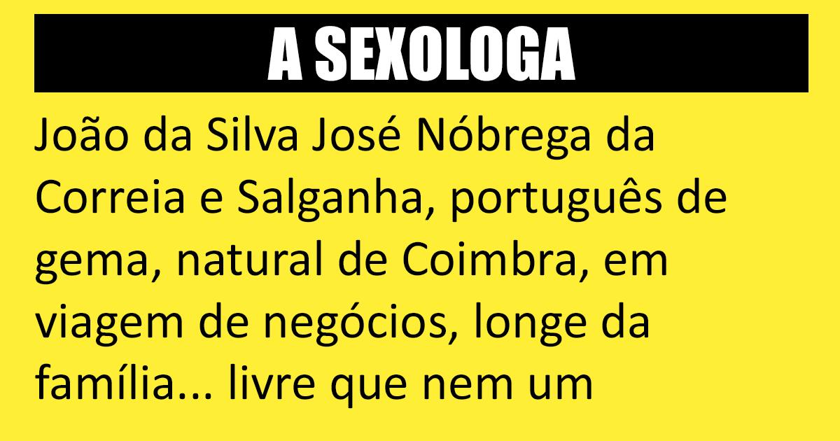 O português sempre chegou onde queria