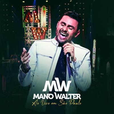 Mano Walter - Ao Vivo Em São Paulo