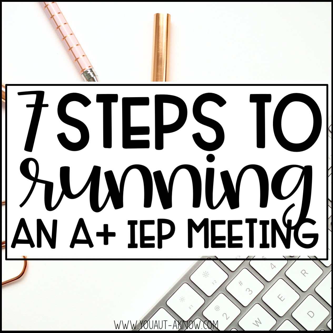 Predetermination In Iep Meeting >> 7 Steps To Running An A Iep Meeting You Aut A Know