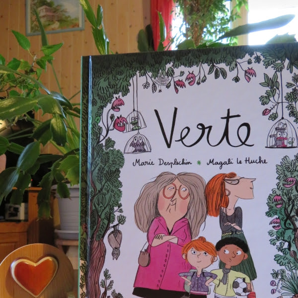 Verte (BD) de Marie Desplechin et Magali Le Huche