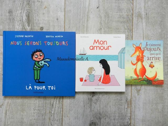 Sélection de livres sur les mamans (Et dans leur bibliothèque il y a... # 1) : Nous serons toujours là pour toi - Mon amour - Je t'aimerai toujours quoi qu'il arrive