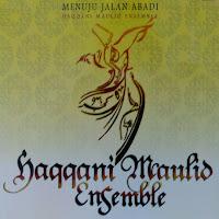 9 Mp3 Shalawat Haqqani Maulid Ensemble Album Menuju Jalan Abadi