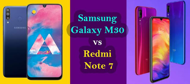 Redmi Note 7 India Launch Date, Samsung M30 Price in India, Compare Redmi Note 7 vs Samsung Galaxy M30, Samsung Galaxy M30 to launch on February 27, Samsung Galaxy M30 vs Xiaomi Redmi Note 7 Pro, Samsung Galaxy M30 Vs Redmi Note 7,