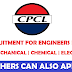 CPCL Recruitment For Engineers | 2018 – Civil | Mechanical | Electrical | Chemical | Last Date : 8th Oct ' 2018