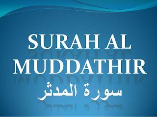 Teks Bacaan Surat Al Mudatsir Arab Latin dan Terjemahannya