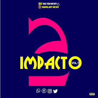 Wilton News Vs Samislary News - 2 Impacto Vol.1 (Álbum 2019)