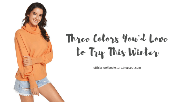 Three Colors You'd Love to Try This Winter