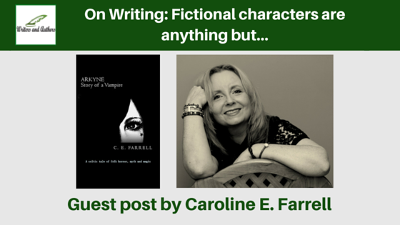 On Writing: Fictional characters are anything but…, guest post by Caroline E. Farrell