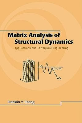 Book: Matrix Analysis of Structural Dynamics by Franklin Y. Cheng