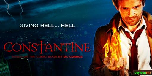 Phim Bậc Thầy Diệt Quỷ (người Đến Từ Địa Ngục)-phần 1 Hoàn tất (13/13) VietSub HD | Constantine (season 1) 2014