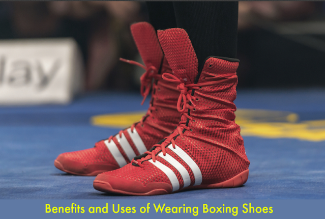 Benefits of Boxing Shoes Wearing