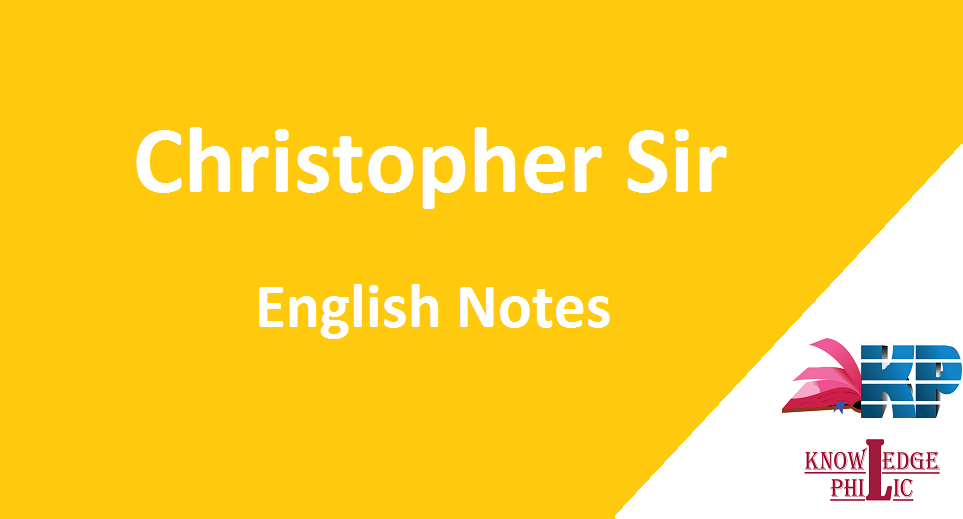 Christopher Sir English Class Notes PDF Download - Knowledge Philic