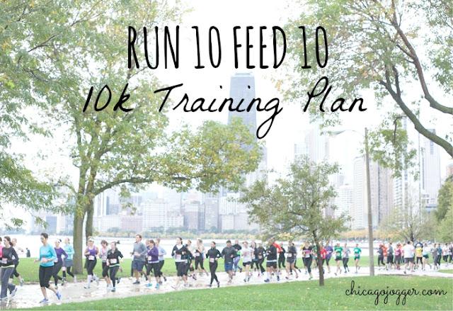 Run 10 Feed 10 10k Training Plan - Chicago Jogger