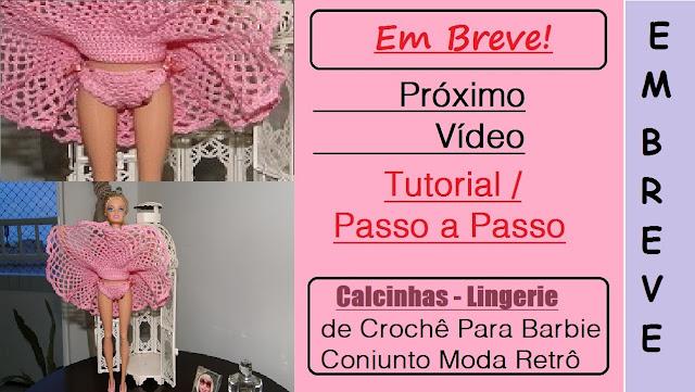 Calcinha e Sutiã Para Barbie Moda Retrô - Próximo PAP / Tutorial Com Pecunia MillioM