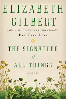 The Signature of All Things by Elizabeth Gilbert book cover