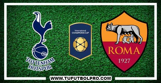 Ver Tottenham vs Roma EN VIVO Por Internet Hoy 25 de Julio 2017