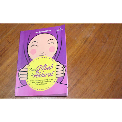 Review Buku From Jilbab To Akhirat