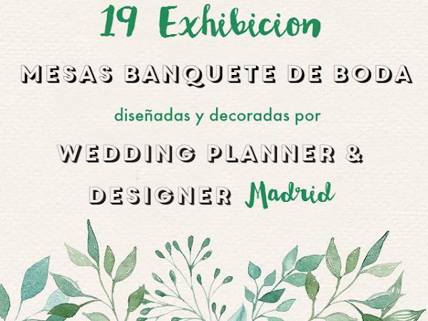 Exhibición Mesas Banquete Boda MBRE Madrid