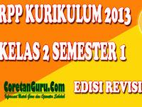 Download RPP Kelas 2 SD/MI Kurikulum 2013 Revisi Terbaru Semester 1 Lengkap