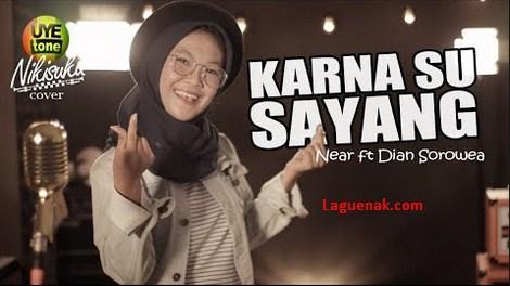 Kumpulan Lagu dan Lirik Karna Su Sayang mp3 All Versi | laguenak.com