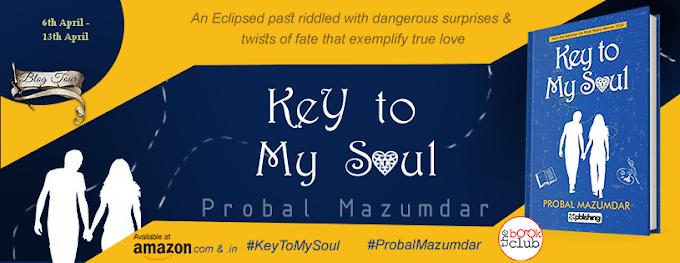 Schedule: Key To My Soul by Probal Muzumdar