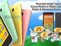 Cara Root & Install TWRP Xiaomi Redmi 2/2A/Prime Semua Versi