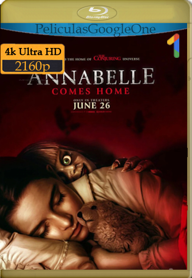 Anabelle 3: Viene a casa (2019) 4k [2160p] [Latino] [GoogleDrive]